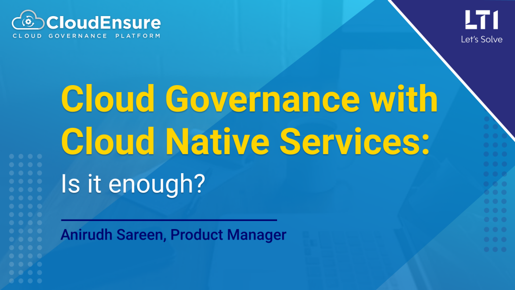 Cloud Governance with Cloud Native Services