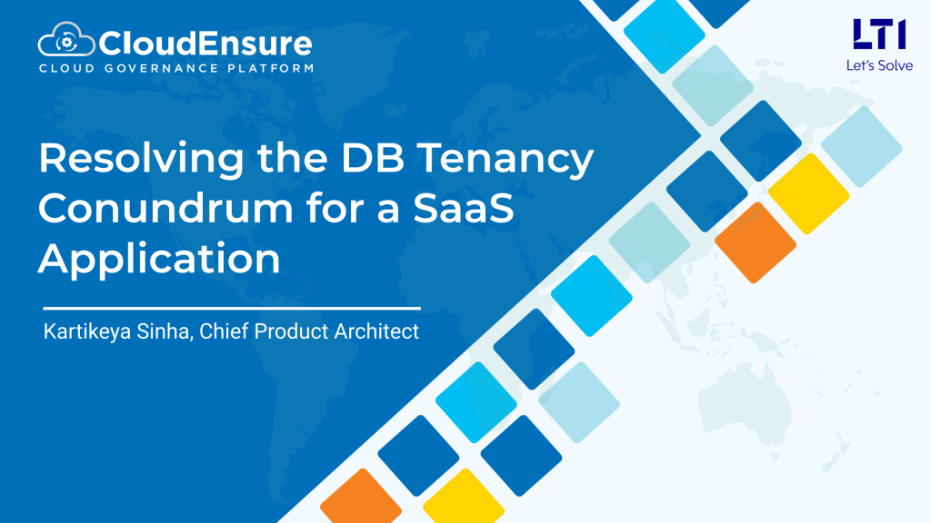 Resolving the DB tenancy conundrum for a SaaS application
