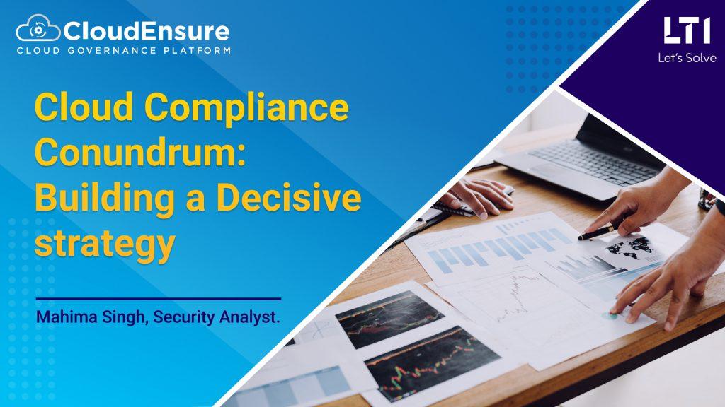 Cloud Compliance Conundrum